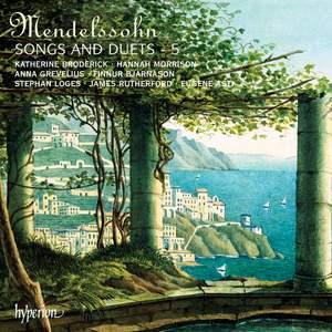 Mendelssohn - Songs & Duets Volume 5