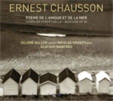 Chausson: Music for voice, piano & string quartet