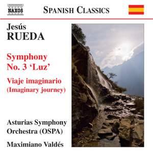 Jesús Rueda: Symphony No. 3 'Luz'