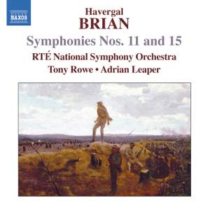 Havergal Brian: Symphonies Nos. 11 & 15