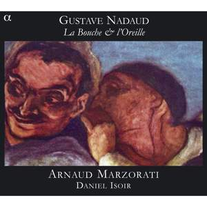 Gustave Nadaud - La Bouche & l'Oreille