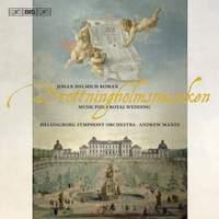 Roman: Drottningholmsmusiken, Music for a Royal Wedding, BeRI 2