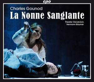 Gounod: La nonne sanglante (The Bloody Nun)