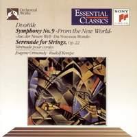 Dvorak: Symphony No. 9 & Serenade for Strings