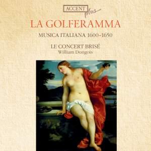 La Golferamma: Musica Italiana 1600-1650