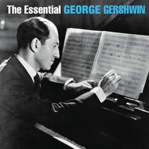 Essential George Gershwin