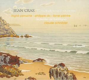 Jean Cras: Songs with Orchestra