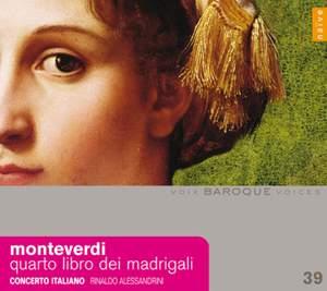 Baroque Voices 39 - Monteverdi: Il quarto libro de madrigali, 1603