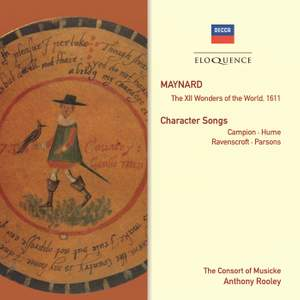 Maynard: The XII Wonders of The World 1611 & Character Songs
