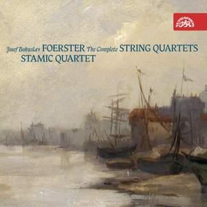 Foerster: The Complete String Quartets