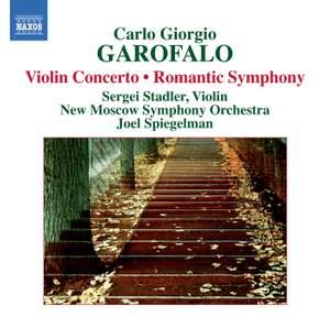 Garofalo: Violin Concerto & Romantic Symphony