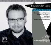 Zamuszko: Works for Orchestra