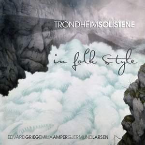 TrondheimSolistene: In Folk Style