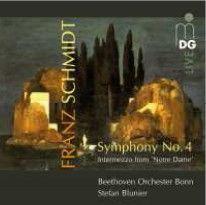 "Franz Schmidt: Symphony No. 4 & Intermezzo from ""Notre Dame"""