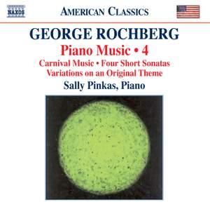 George Rochberg: Piano Music Volume 4