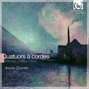 Ravel, Debussy & Dutilleux: String Quartets
