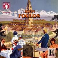 John Foulds: Keltic Suite & Suite Fantastique