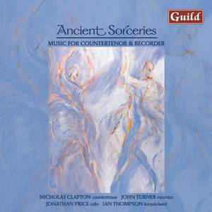 Ancient Sorceries: Music for Countertenor & Recorder