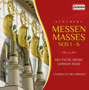 Schubert: Masses Nos. 1-6 & German Mass