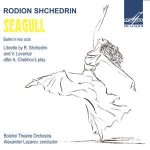 Shchedrin: The Seagull – Die Möwe