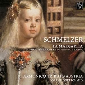 Schmelzer: La Margarita Music