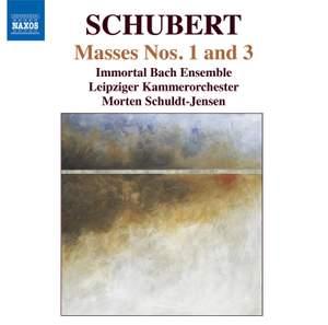 Schubert: Masses Nos. 1 & 3
