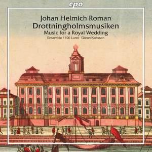 Roman: Drottningholmsmusiken, Music for a Royal Wedding, BeRI 2 Product Image