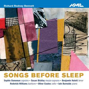 Richard Rodney Bennett: Songs Before Sleep