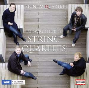 Ludwig Thuille: String Quartets Nos. 1 & 2