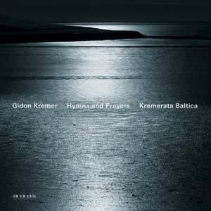 Hymns & Prayers: Kancheli, Tickmayer & Franck Product Image