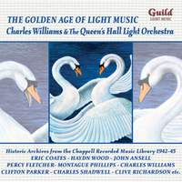 GALM 7: Charles Williams & The Queen's Hall Light Orchestra