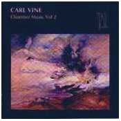 Carl Vine: Chamber Music Volume 2