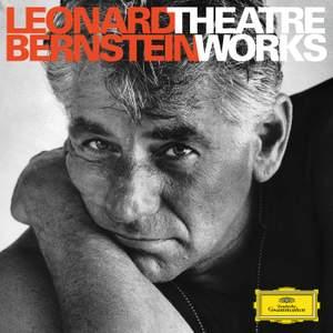 Bernstein: Theatre Works