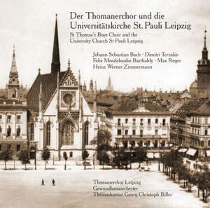 The St Thomas Boys Choir and the University Church St Pauli Leipzig