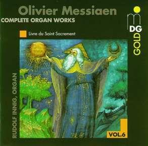 Messiaen: Complete Organ Works Vol. 6