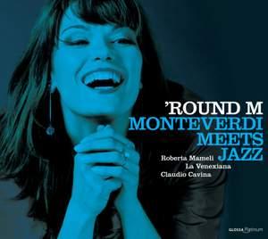 'Round M: Monteverdi Meets Jazz Product Image