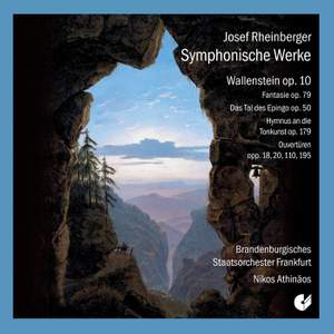Rheinberger: Symphonic Works