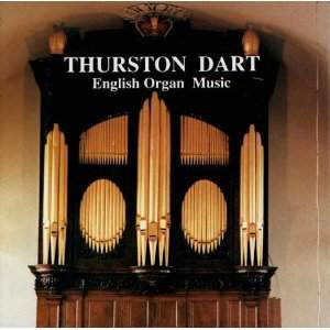 Thurston Dart plays English Organ Music