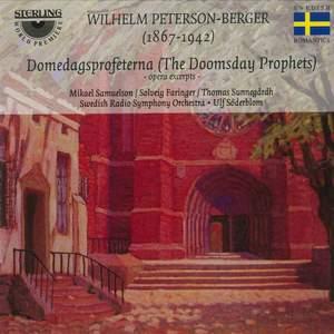 Peterson-Berger: Domedagsprofeterna (The Doomsday Prophets): excerpts