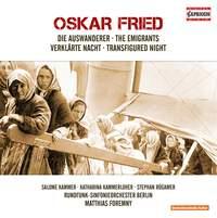 Oskar Fried: The Emigrants & Transfigured Night