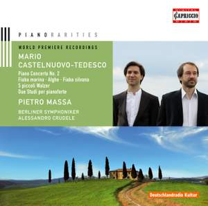 Castelnuovo-Tedesco: Piano Concerto No. 2