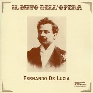 Fernando de Lucia: Opera Arias