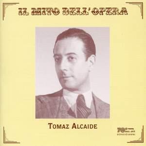 Tomaz Alcaide & Lionel Cecil: Opera Arias