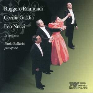 Ruggero Raimondi, Cecilia Gasdia & Leo Nucci in concert Product Image