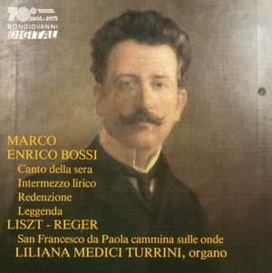 Organ works by Bossi & Reger
