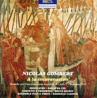 Gombert: A La Incoronation