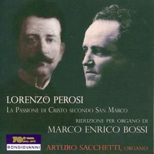 Perosi: La passione di Cristo secondo San Marco