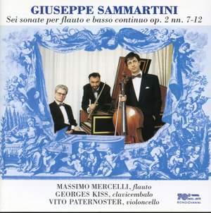 Sammartini, G: Flute Sonatas Op. 2: Nos. 7-12