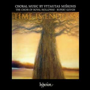 Time is Endless: Choral Music by Vytautas Miškinis