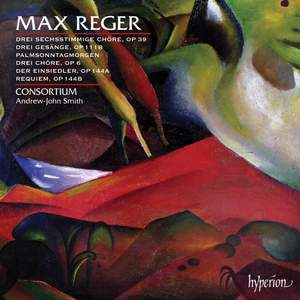 Reger: Choral Music